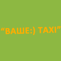 Taxi Your Taxi (Odessa)